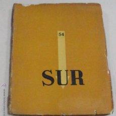 Libros antiguos: REVISTA SUR,NÚMERO 54,AÑOS 30,INENCONTRABLE EN ESPAÑA,VICTORIA OCAMPO,BORGES. Lote 95374979