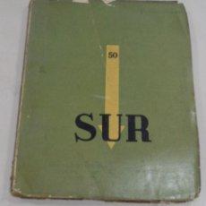 Libros antiguos: REVISTA SUR,NÚMERO 50,AÑOS 30,INENCONTRABLE EN ESPAÑA,VICTORIA OCAMPO,BORGES. Lote 95374986