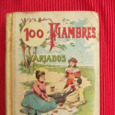 Libros antiguos: 100 FIAMBRES VARIADOS - MADEMOISELLE ROSE - EDITORIAL SATURNINO CALLEJA. Lote 50505532