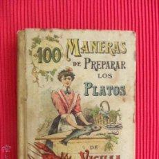 Libros antiguos: 100 MANERAS DE PREPARAR LOS PLATOS DE VIGILIA - MADEMOISELLE ROSE - EDITORIAL SATURNINO CALLEJA. Lote 50505553