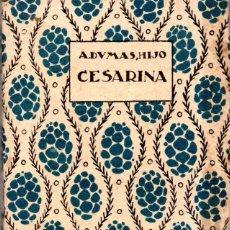 Libros antiguos: DUMAS. CESARINA. TRADUCCION DE MARIA MEXIA. 1921. 13 X 10 CM. 157 PAGINAS.. Lote 50506074