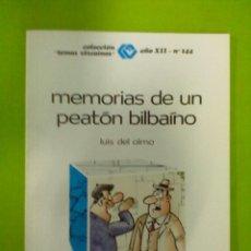 Libros antiguos: LUIS DEL OLMO MEMORIAS DE UN PEATON BILBAINO. Lote 50512069
