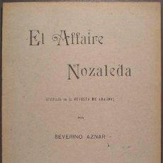 Libros antiguos: SEVERINO AZNAR: EL AFFAIRE NOZALEDA (SOBRE BERNARDINO NOZALEDA,OBISPO DE MANILA DE 1889 A 1901) 1904. Lote 50514358