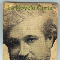 Libros antiguos: LA NOVELA CORTA Nº 53 EL PUEBLO GRIS SANTIAGO RUSIÑOL 1916 REVISTA LITERARIA SEMANAL . Lote 50529756