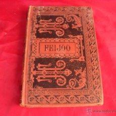 Libros antiguos: LIBRO FEIJOO 1884 OBRAS ESCOGIDAS. Lote 50542656