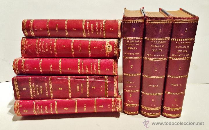 HISTORIA DE ESPAÑA EN EL S. XIX. F.PI Y MARGALL Y F.PI Y ARSUAGA. 8 TOMOS ILUSTRADOS. BARCELONA 1902 (Libros Antiguos, Raros y Curiosos - Historia - Otros)