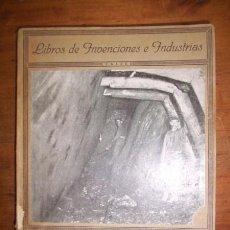 Libros antiguos: MADARIAGA, CÉSAR DE. LA INDUSTRIA MINERA. Lote 50590589