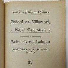 Libros antiguos: VILLARROEL, CASANOVA I DALMAU / ORIGEN DE L'ESCUT CATALÀ. Lote 50594357