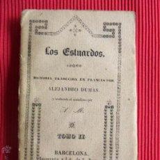 Libros antiguos: LOS ESTUARDOS - ALEJANDRO DUMAS - TOMO II . Lote 50602829