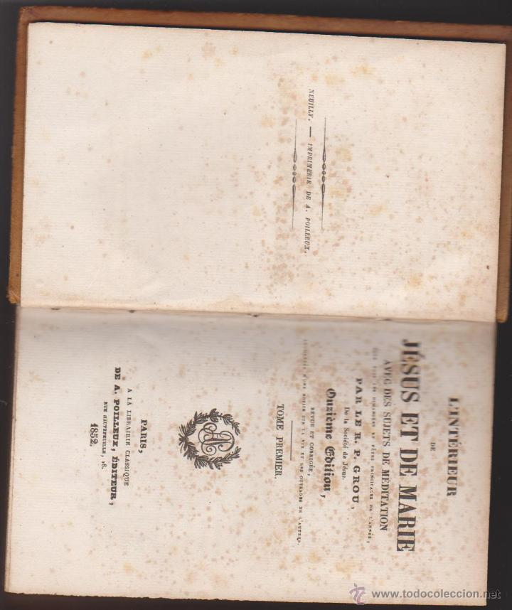 Libros antiguos: L´Interieur de Jesus et de Marie. Par le R. P. Grou de la Societé de Jésus. Paris 1852. - Foto 2 - 50619792