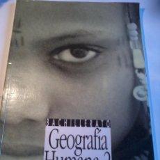 Libros antiguos: GEOGRAFÍA HUMANA 2. BACHILLERATO CUADERNO DE TRABAJO. EDICIÓN ANAYA EST22B3. Lote 50624459