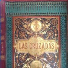 Libros antiguos: HISTORIA DE LAS CRUZADAS, JOSEP FRANÇOIS MICHAUD, G. A. LARROSA, M. ARANDA 1886. Lote 50644597