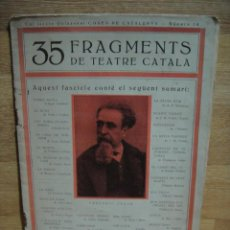 Libros antiguos: 35 FRAGMENTS DE TEATRE CATALA - COSES DE CATALUNYA Nº 10. Lote 50649140