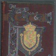 Libros antiguos: HISTORIA GENERAL DE ESPAÑA, MODESTO LAFUENTE, JUAN VALERA, TOMO VIII, BCN MONTANER Y SIMON 1888. Lote 50669045