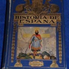 Libros antiguos: HISTORIA DE ESPAÑA - BIBLIOTECA HISPANIA - RAMÓN SOPENA (1934). Lote 97354682