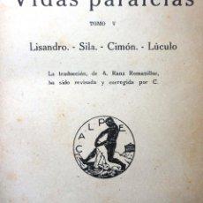 Libros antiguos: VIDAS PARALELAS. TOMO V. PLUTARCO. 1920. Lote 50682220