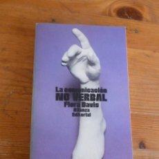 Libros antiguos: LA COMUNICACION NO VERBAL. FLORA DAVIS. ALIANZA EDITORIAL. 1978 259 PAG. Lote 50683448