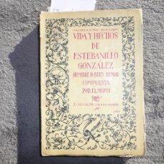 Libros antiguos: VIDA Y HECHOS DE ESTEBANILLO GONZALEZ. EDITOR M. AGUILAR, MADRID 1928. Lote 50689400