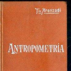 Libros antiguos: MANUALES SOLER Nº 25 : ARANZADI - ANTROPOMETRÍA. Lote 50699632