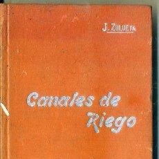 Libros antiguos: MANUALES SOLER Nº 39 : ZULUETA - CANALES DE RIEGO. Lote 50699876