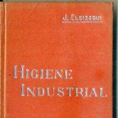 Libros antiguos: MANUALES SOLER Nº 49 : ELEIZEGUI - HIGIENE INDUSTRIAL. Lote 50699999