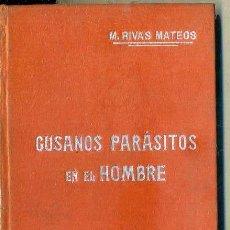Libros antiguos: MANUALES SOLER Nº 25 : RIVAS MATEOS - GUSANOS PARÁSITOS EN EL HOMBRE. Lote 50700021