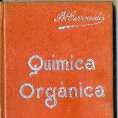 Libros antiguos: MANUALES SOLER Nº 5 : CARRACIDO . QUÍMICA ORGANICA. Lote 50700238