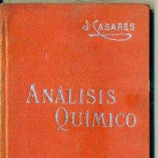 Libros antiguos: MANUALES SOLER Nº 19 : CASARES . ANÁLISIS QUÍMICO. Lote 50700268