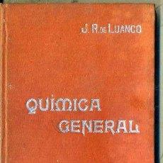 Libros antiguos: MANUALES SOLER Nº 1 : LUANCO . QUÍMICA GENERAL. Lote 50700294