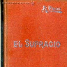 Libros antiguos: MANUALES SOLER Nº 43 : POSADA . EL SUFRAGIO. Lote 50700356