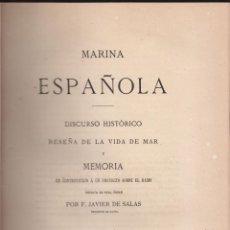 Libros antiguos: JAVIER DE SALAS. MARINA ESPAÑOLA. MADRID. FORTANET. 1865. Lote 50715507