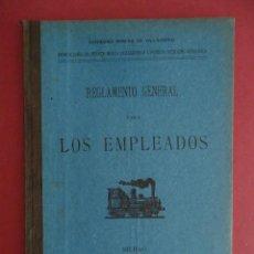 Libros antiguos: LUGO-GALICIA FERROCARRIL DE VILLAODRID A RIBADEO. REGLAMENTO GENERAL PARA LOS EMPLEADOS. 1903. Lote 205786023