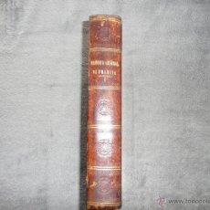 Libros antiguos: HISTORIA GENERAL DE FRANCIA. TOMO IV . POR LUIS BLANC. 1854. BARCELONA. 29 LÁMINAS A TODA PÁGINA.. Lote 50718421