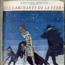 Libros antiguos: SANTIAGO RUSIÑOL : ELS CAMINANTS DE LA TERRA (BIBL. NOVA, C. 1920) EN CATALÁN. Lote 50723367