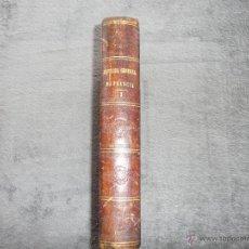 Libros antiguos - HISTORIA GENERAL DE FRANCIA. TOMO III, 1854. LA RESTAURACIÓN. A. LAMARTINE LIBRERIA ESPAÑOLA . BCN - 50725982