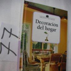 Libros antiguos: DECORACION EN EL HOGAR - ENVIO GRATIS A ESPAÑA. Lote 50733907