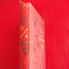 Libros antiguos: EMILIO ZOLA - FECUNDIDAD TOMO I 1900. Lote 50737246