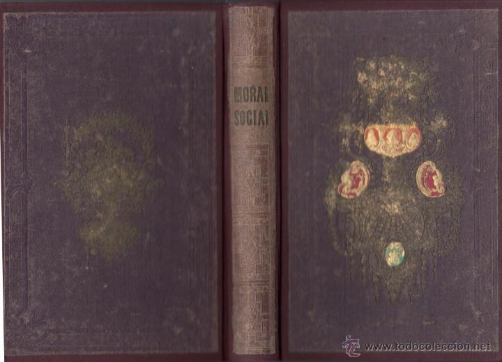 LA MORAL SOCIAL O DEBERES DEL ESTADO Y LOS CIUDADANOS ADOLFO GARNIER ED IMPRENTA DE LUIS TASO 1858 (Libros Antiguos, Raros y Curiosos - Pensamiento - Otros)
