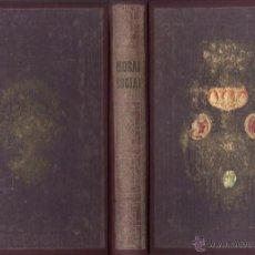 Libros antiguos: LA MORAL SOCIAL O DEBERES DEL ESTADO Y LOS CIUDADANOS ADOLFO GARNIER ED IMPRENTA DE LUIS TASO 1858. Lote 50755423