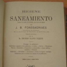 Libros antiguos: HIGIENE Y SANEAMIENTO DE LAS POBLACIONES. J.B. FONSSAGRIVES. EDUARDO BLANCO. AÑO 1887. CANI15.. Lote 50758470
