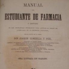 Libros antiguos: MANUAL DEL ESTUDIANTE DE FARMACIA. JOAQUÍN OLMEDILLA Y PUIG. MOYA Y PLAZA 1870. CANI15.. Lote 50758485