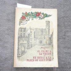 Libros antiguos: EL PREMI A LA VIRTUT. MIQUEL LLOR. 1935 LLIBRERIA VERDAGUER. BARCELONA . ILUSTRACIÓ RICARD MARLET.. Lote 50760549