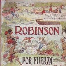 Libros antiguos: CROZIERE, ALFONSO: UN ROBINSON POR FUERZA. DIBUJOS DE VALVÉRANE. Lote 50763297