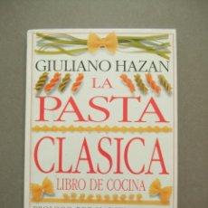 Libros antiguos: LA PASTA CLÁSICA DE GIULIANO HAZAN. Lote 50764857