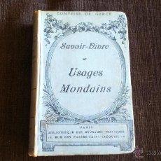 Libros antiguos: SAVOIR VIVRE ET USAGES MONDAINS - COMTESSE DE GENCE - PARIS BONITO LIBRO . Lote 50777987