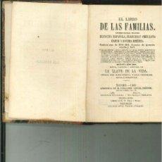 Libros antiguos: EL LIBRO DE LAS FAMILIAS. NOVÍSIMO MANUAL PRÁCTICO DE COCINA ESPAÑOLA, FRANCESA Y AMERICANA.. Lote 50787322