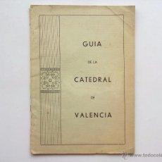 Libros antiguos: GUÍA DE LA CATEDRAL DE VALENCIA, LAMINAS MUY ILUSTRADA. Lote 50796490
