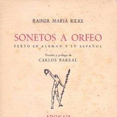 Libros antiguos: SONETOS A ORFEO TEXTO EN ALEMAN Y ESPAÑOL. Lote 50810869