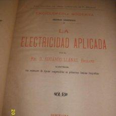 Libros antiguos: LA ELECTRICIDAD APLICADA ENCICLOPEDIA MODERNA SECCIÓN CIENTIFÍCA 1890. Lote 50818558