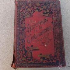 Libros antiguos: HISTORIA DE A CIVILIZACION 1890. Lote 50882831